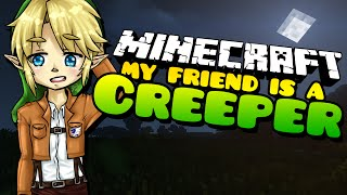 Minecraft: REUNITED ONCE AGAIN!!! My Friend is a Creeper - (Minecraft Roleplay) Ep. 43