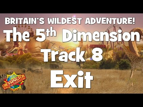 Chessington WoA - The 5th Dimension Track 8 (Exit)