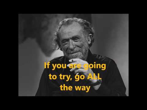 Your Life is Your life Go all the way   Charles Bukowski   YouTube