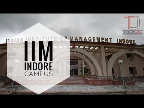Campus Tour - IIM Indore 2018