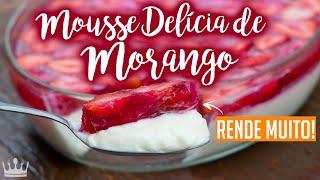 Mousse Delícia de Morango é super refrescante e rende muito