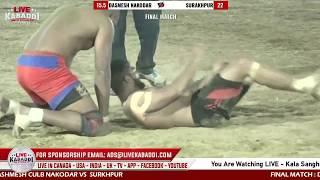 FINAL MATCH :  NAKODAR VS  SURKHPUR Kala Sanghian (Kapurthala) KABADDI CUP 2020