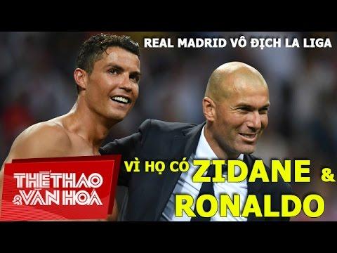 Real Madrid Vô địch La Liga: Vì Họ Có Zidane Và Ronaldo