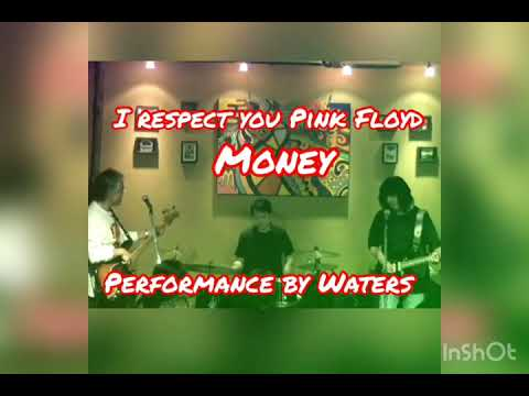 MoneyI respect you Pink Floyd /Waters