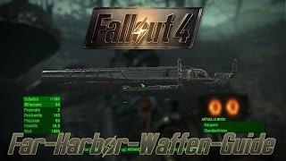 fallout 4 guide alle far harbor waffen