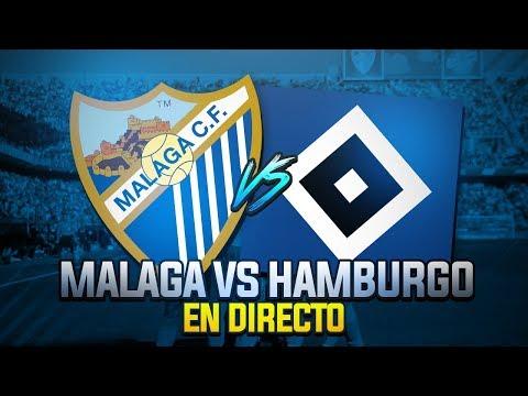 ¡Málaga CF vs Hamburgo SV en DIRECTO!