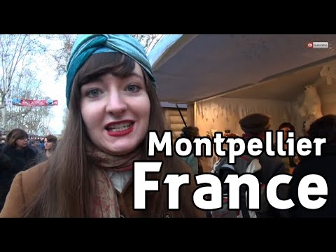 Montpellier France - Travel Video