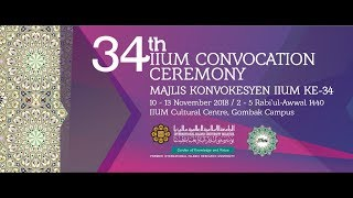 34th IIUM CONVOCATION CEREMONY - Session 7