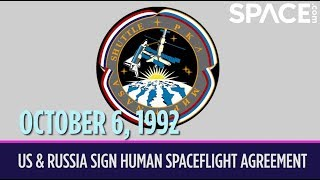 OTD in Space - Oct. 6: U.S. & Russia Sign the Human Spaceflight Agreement