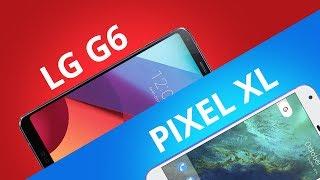 LG G6 vs Pixel XL [Comparativo]