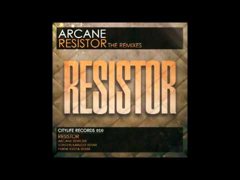Arcane - Resistor (Original Mix)