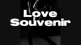 Love Souvenir-Neil Totton +Calvin Harris