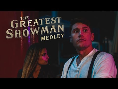 The Greatest Showman Medley - This Is Me,...