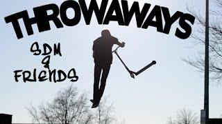 Throwaways | SDM & friends