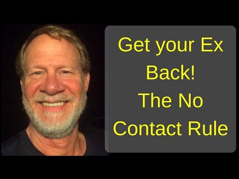 the no-contact rule - get your ex back!