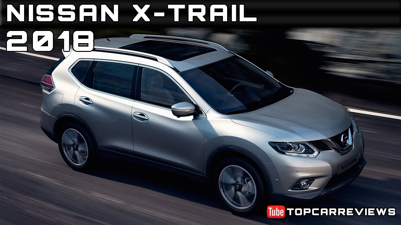 2018 nissan x trail review rendered price specs release. Black Bedroom Furniture Sets. Home Design Ideas