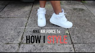 One of Chrissie Milan's most viewed videos: HOW I STYLE | NIKE AIR FORCE 1's
