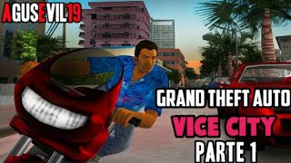 GTA VICE CITY PARTE 1