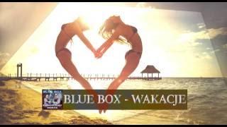 Blue Box - Wakacje [Disco Polo 🌟2🌟0🌟1🌟6🌟] (Official Audio)