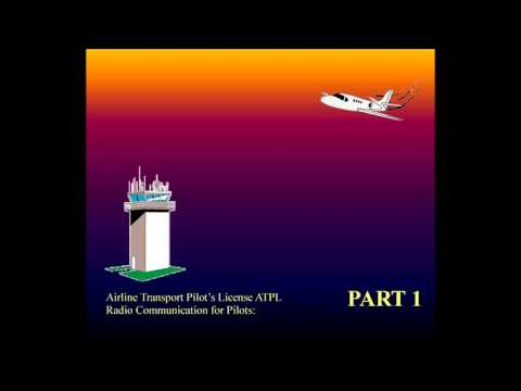 Aviation, Knowledge, Training - Radio Communication for Pilots ATPL part - 1
