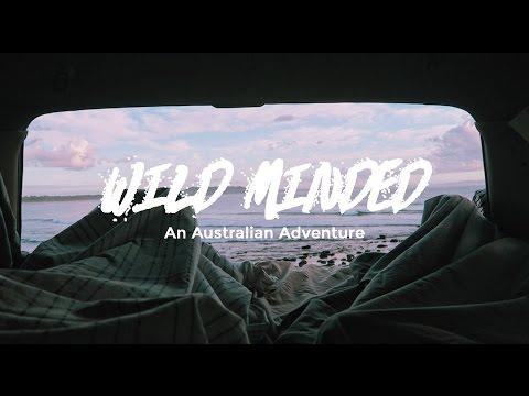 WILD MINDED - An Australian Adventure - full movie