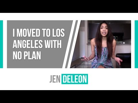 I Moved to Los Angeles with No Plan