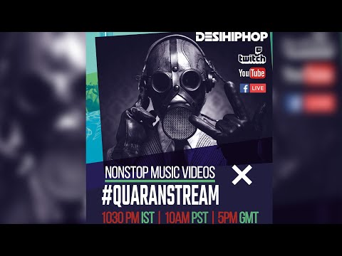 QUARANSTREAM Day 4 | Non Stop Hip Hop Music Videos From South Asian Desi Artists | 2020
