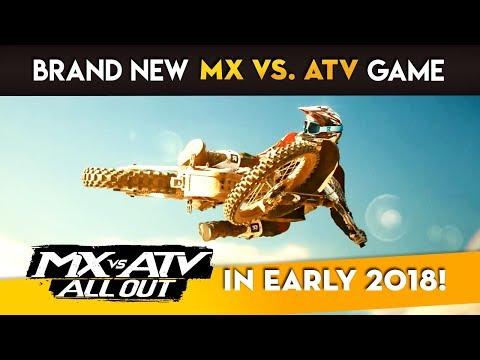 NEW MX VS ATV COMING EARLY 2018! - MX vs ATV All Out!