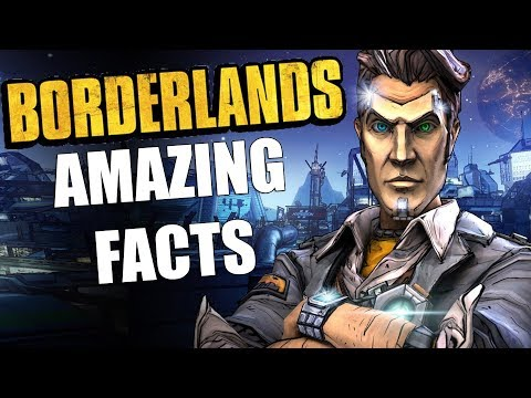 15 Amazing Borderlands Facts You Probably Don't Know
