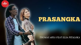 Download Thomas Arya Feat Elsa Pitaloka - Prasangka (Slow Rock Minang Video Official)