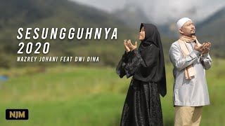 Download lagu Nazrey Johani ft Dwi Dina Hijriana - SESUNGGUHNYA 2020 (OFFICIAL MUSIC VIDEO)