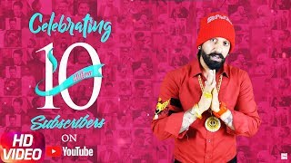 Celebrating 10 Million Subscribers | Best Wishes from Jazzy B | Speed Records