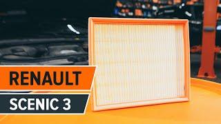 Sådan udskifter du luftfilter på RENAULT SCENIC 3 GUIDE   AUTODOC