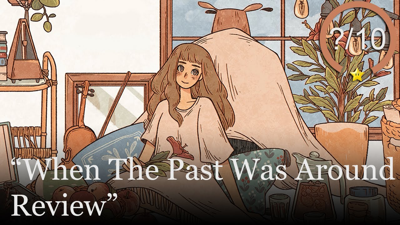 When The Past Was Around Review [PS4, Switch, Xbox One, & Steam] (Video Game Video Review)
