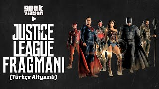 Justice League Türkçe AltYazılı Yeni Fragman