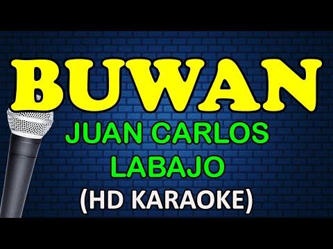 BUWAN - Juan Carlos Labajo (HD Karaoke)