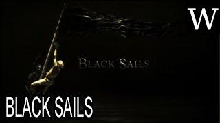 BLACK SAILS (TV series) - WikiVidi Documentary