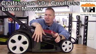 Craftsman 40V Cordless Lithium Ion Powered Lawn Mower   Weekend Handyman