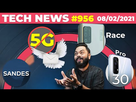 India Not 5G-Ready, realme Race India Launch, Sandes App, OP 9 Pro Camera, Narzo 30 Pro Box-TTN#956