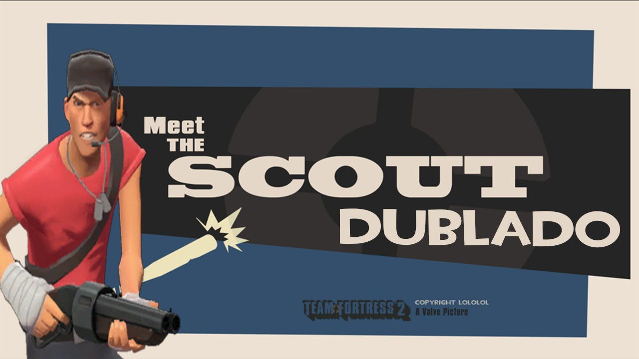 team fortress 2 meet the scout dublado 1984
