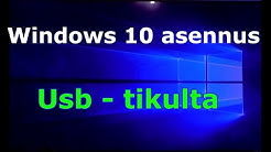 Windows 10 asennus usb tikulta