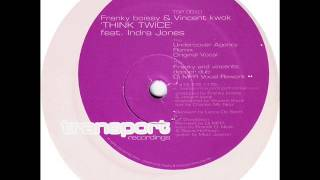 Franky Boissy & Vincent Kwok feat. Indra Jones  -  Think Twice (Undercover Agency Remix)