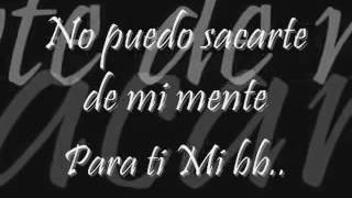 No Puedo Sacarte De Mi Mente - Dandyel (letra)