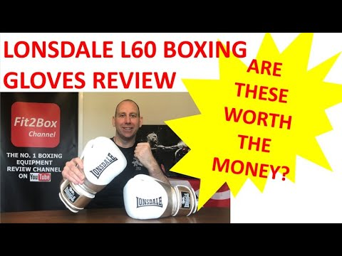 LONSDALE L60 BOXING GLOVES REVIEW