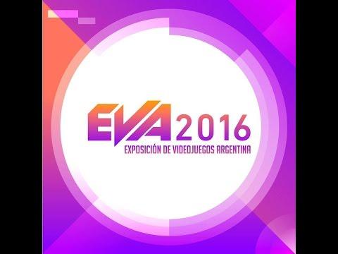 EVA 2016 - VIERNES 04 de NOVIEMBRE - Exposición de Videojuegos Argentina