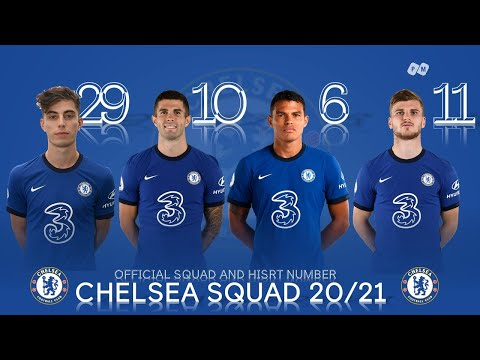 Chelsea 2020/2021: Official Squad and Shirt Number | PM