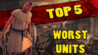 Top 5 WORST UNITS In Total War: Rome 2