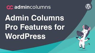 видео Admin Columns PRO (4.1)