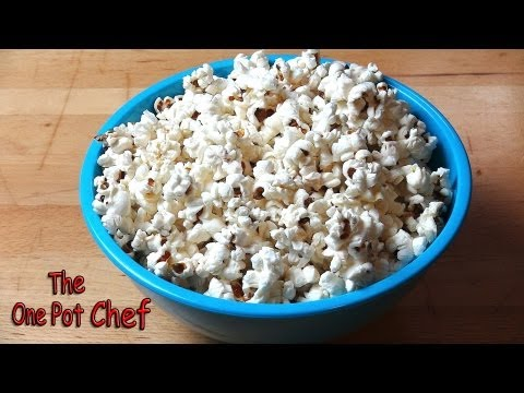 Quick Tips: How To Make Popcorn | One Pot Chef