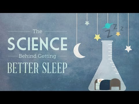 The Science Behind Getting Better Sleep